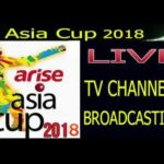 TV Channels Live Broadcasting Asia Cup 2018 (Worldwide)