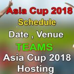 Asia Cup Cricket 2018 Schedule | Time Table | Match Fixtures